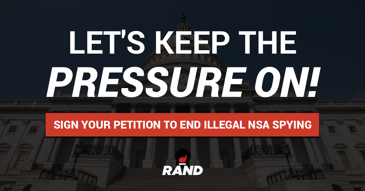You and I can't let up. Sign your petition to END NSA spying: