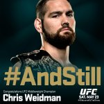#AndStill the undisputed UFC middleweight champion of the world @ChrisWeidmanUFC! #UFC187 http://t.co/PPqRAnpoQN