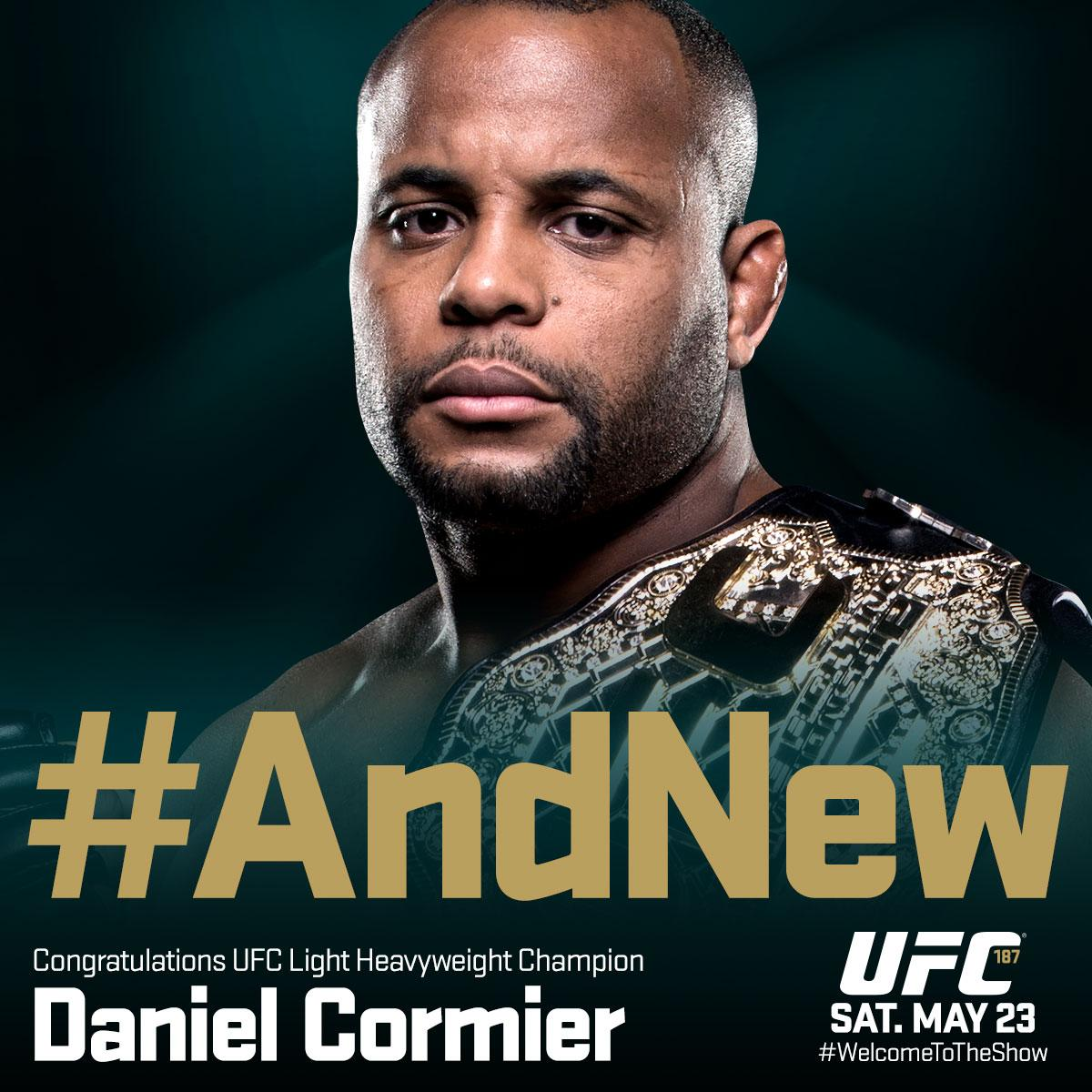 Congrats Champ!  RT @ufc: #AndNew UFC light heavyweight champion of the world @DC_MMA! #UFC187 http://t.co/Wky8A5LZgL