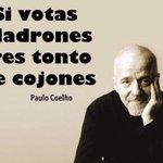 Ya lo dijo Paulo Coelho. #Eleccion2015 http://t.co/j9DrCoHZnJ
