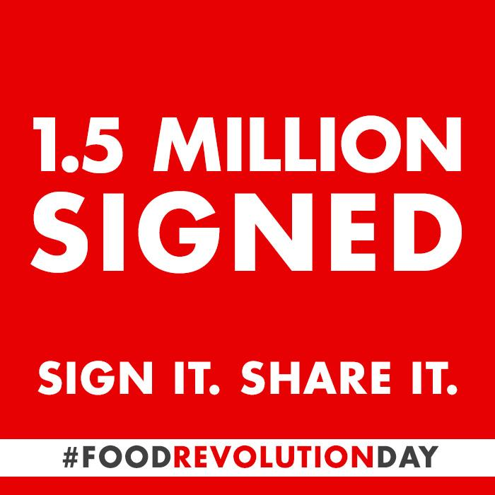 Over 1.5 Million have signed our global #FoodRevolution petition! Amazing!! http://t.co/mlUJbTwCTu RT & share http://t.co/FYIuccmx6l
