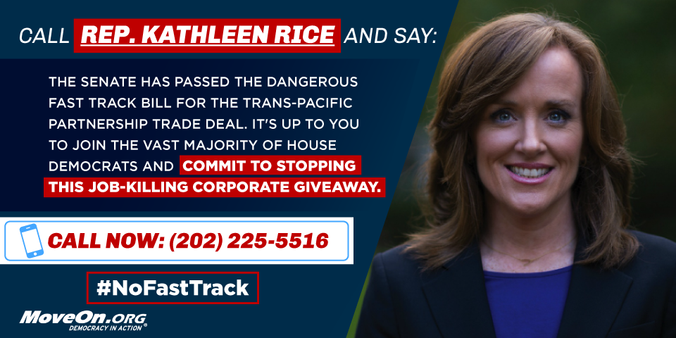 @KathleenRice, you changed your mind—but you can still change it back and stand with American workers. #NoFastTrack http://t.co/5L0AywCdlC