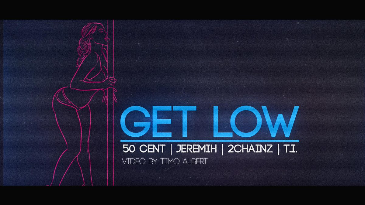 RT @thisis50: http://t.co/wfhFcpwiZG Watch the official lyric video for @50cent - GET LOW ft. @Jeremih, @2chainz and @Tip http://t.co/ff5rv…