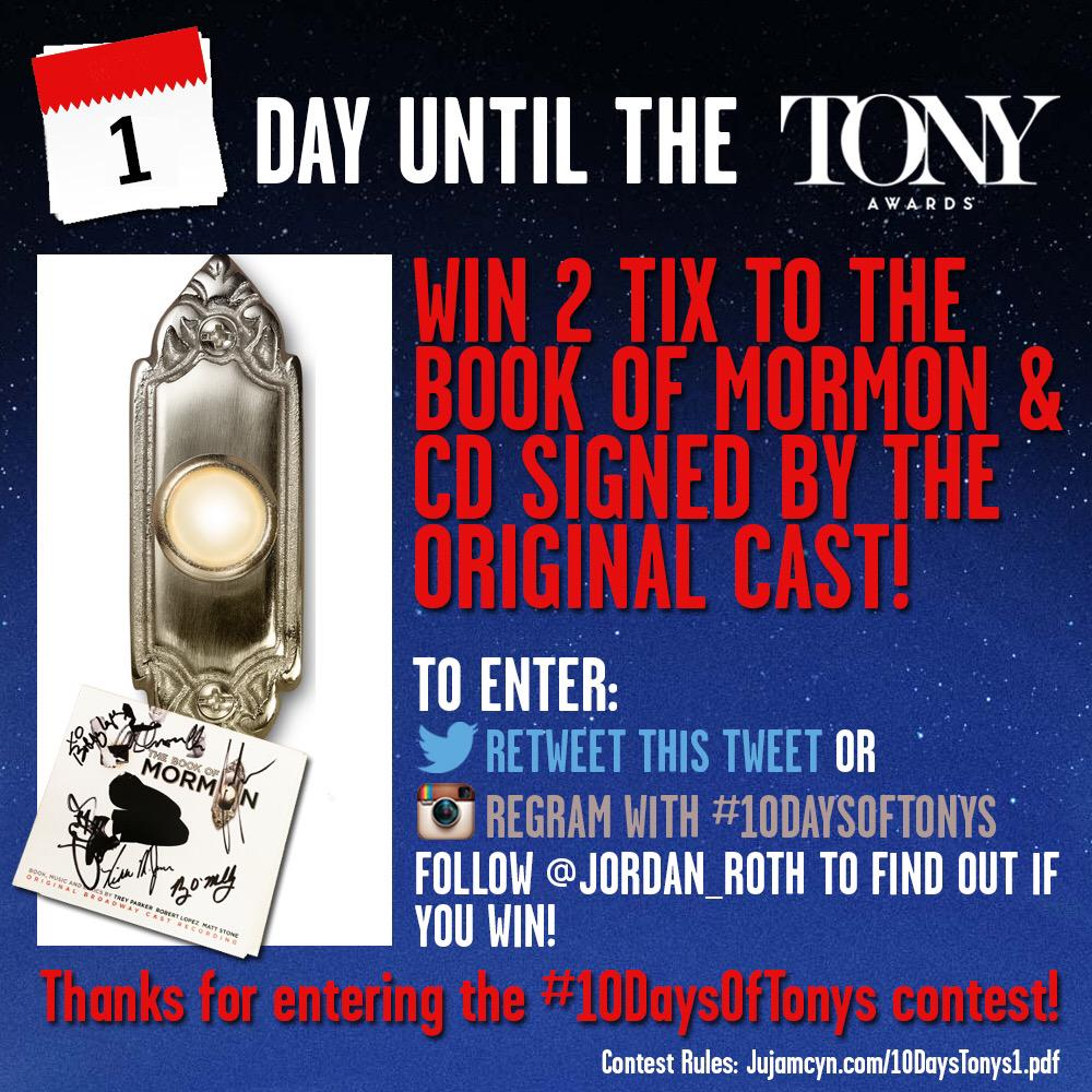 HELLO! Retweet to enter to win 2 tix to THE BOOK OF MORMON on Broadway & CD signed by original cast! #10DaysOfTonys http://t.co/pG4H7T3GyR