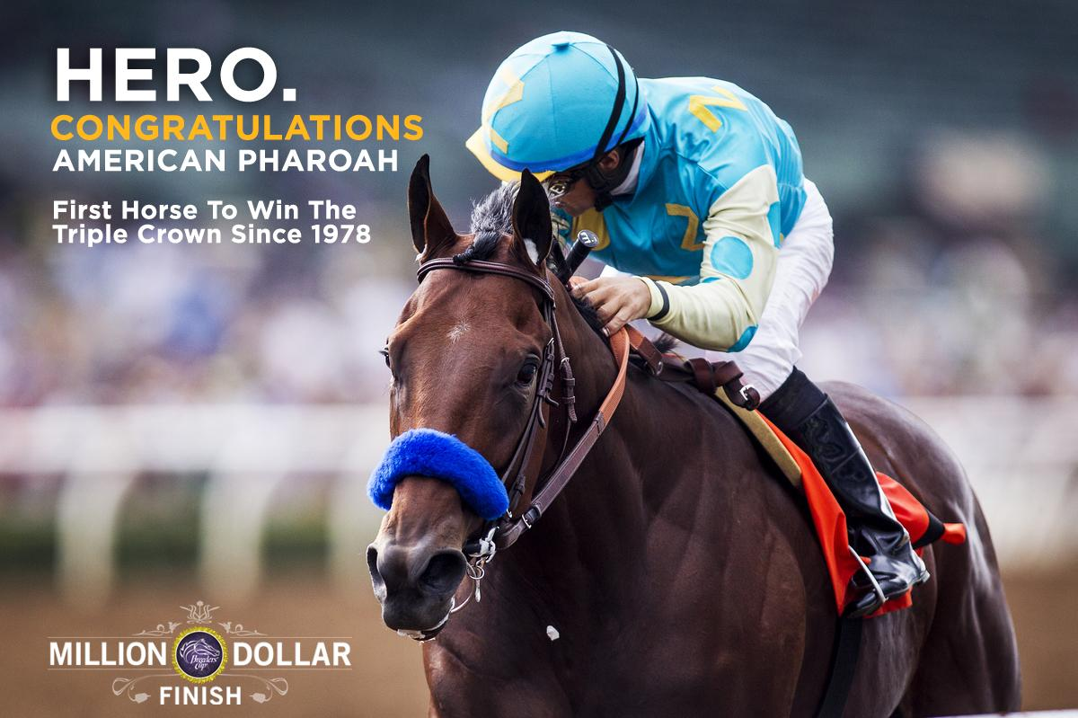 HERO!!! #AmericanPharoah WINS the #TripleCrown! #MILLIONDOLLARFINISH!!!! http://t.co/VwbxW9WzRF