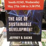 Just an hour until @JeffDSachs will be signing copies of THE AGE OF SUSTAINABLE DEVELOPMENT! Booth 1545 at #BEA15! http://t.co/TEFQr7va2o