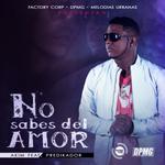 #ESTRENO @Akim507 - No Sabes Del Amor (Prod.@Predikador) @DjPirateMusik @FactoryCorp #Descarga http://t.co/wI9ubY7GZJ http://t.co/5ASpFrR9kK