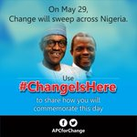 Use #ChangeIsHere to share how youll mark May 29 as @MBuhari @ProfOsinbajo & governors across #Nigeria are sworn in. http://t.co/cJ6PbfyiGH