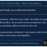 RT @KollywudCinema: #KCInterview #Massu Director @dirvenkatprabhu Exclusive #KC50  Tell us few words about @Premgiamaren as actor/Brother h…