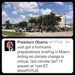 President @ the National Hurricane Center in Miami. Hell also talk about climate change and answer ?s via Twitter. http://t.co/HmaRlwmhfi