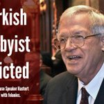Top Lobbyist for #Turkey, former US House Speaker Dennis Hastert, indicted for two felonies. http://t.co/BrbQIOIH5P