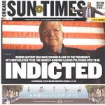 "Todays @Suntimes front page: ""Indicted"" http://t.co/cogOCJcWhE"