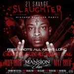 "Tonight. #MansionElan. @21savage. #SlaughterTape ""Slaughter ya Daughter"" http://t.co/aQ7bc1BfTE"