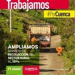@emac_ep Ampliamos el servicio de recolección en la zona rural al 131% #PorCuenca. @MunicipioCuenca @CholaCabrera http://t.co/ORpzb1silo