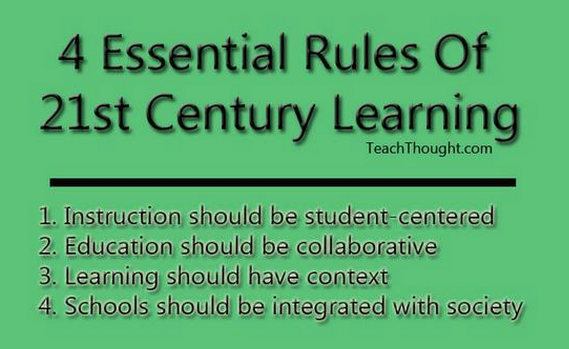 The 4 essential rules of 21st century learning: via @TeachThought #edchat http://t.co/XzXwlR1KZH