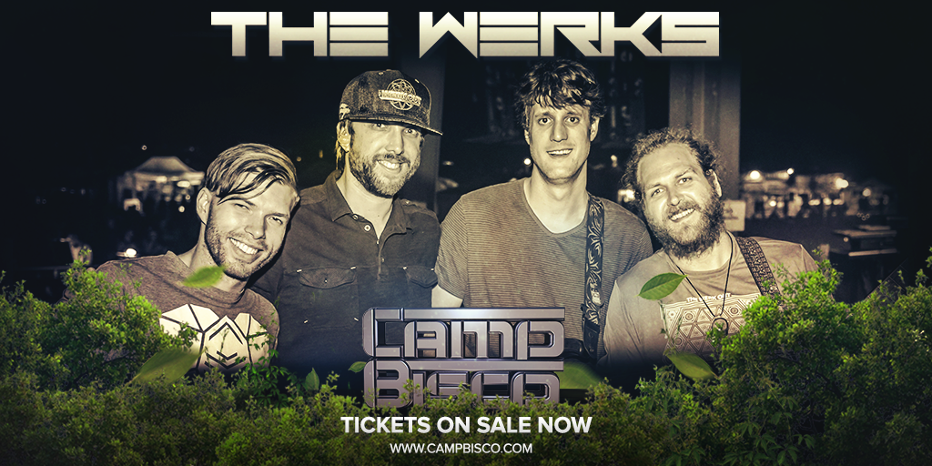 ARTIST ANNOUNCEMENT: @TheWerksMusic have been added to the #CampBisco 2015 line-up! Tix: http://t.co/ESrWIUg1Au http://t.co/QLHhwcjkvx