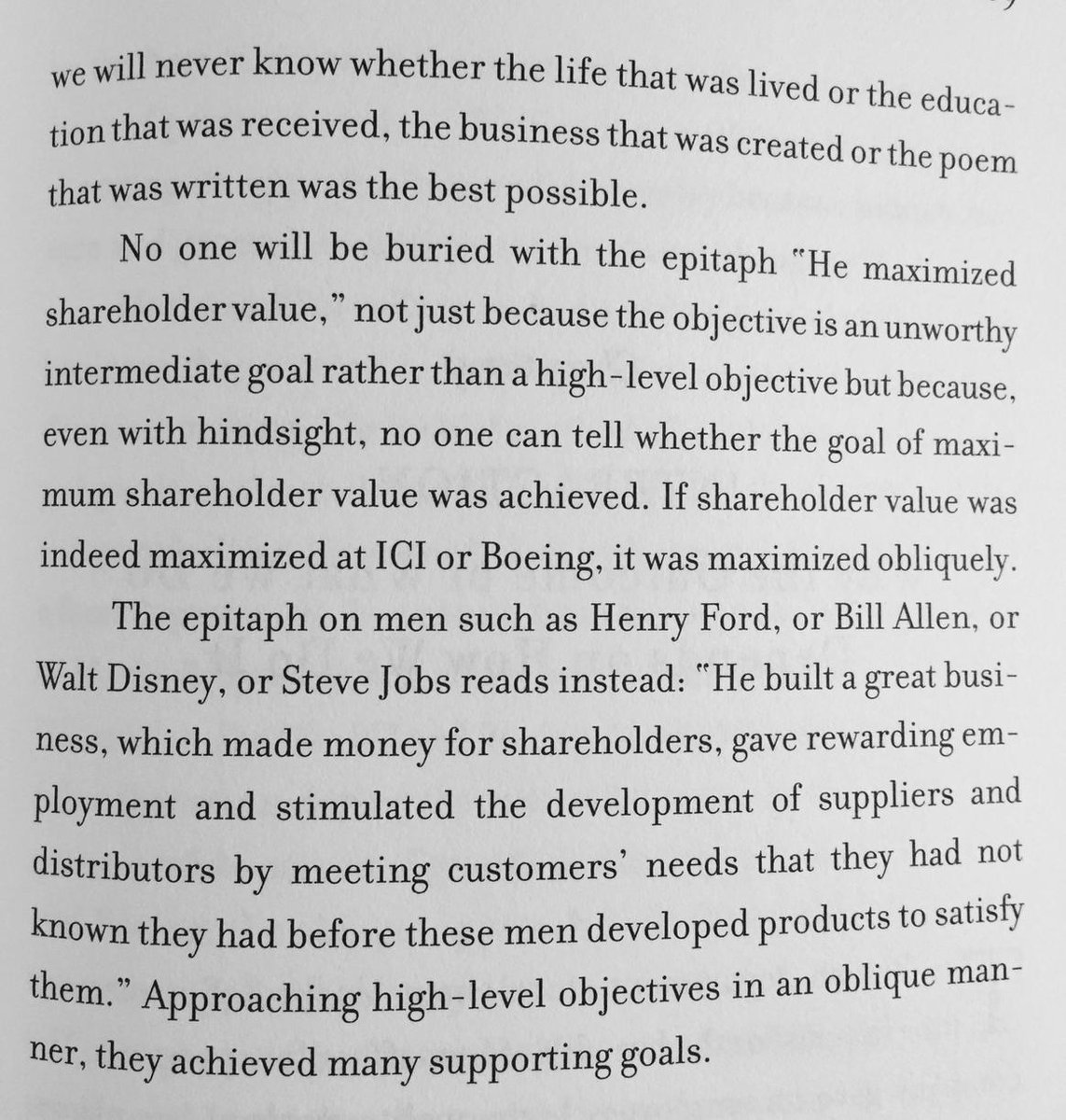 """No one will be buried with the epitaph 'He maximized shareholder value.'"" -John Kay, Obliquity. http://t.co/RvzPN8k2q2"