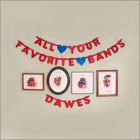 All Your Favorite Bands by Dawes.      ALBUM IS OUT https://t.co/UqFHlrLgbo http://t.co/YF2IuXTWd9