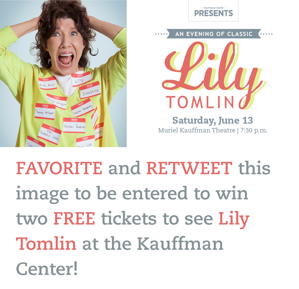 FAVORITE and RETWEET this image to be entered to win two FREE tickets to see @LilyTomlin at the Kauffman Center! http://t.co/FaJ3aFbqrf