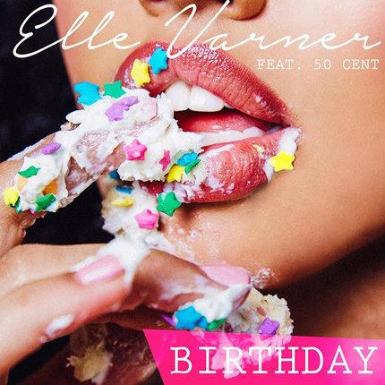 RT @thisis50: Fire! @ellevarner drops her new single, BIRTHDAY ft. @50cent -- http://t.co/wqDy2oeU7l http://t.co/n3ffDWLnlo