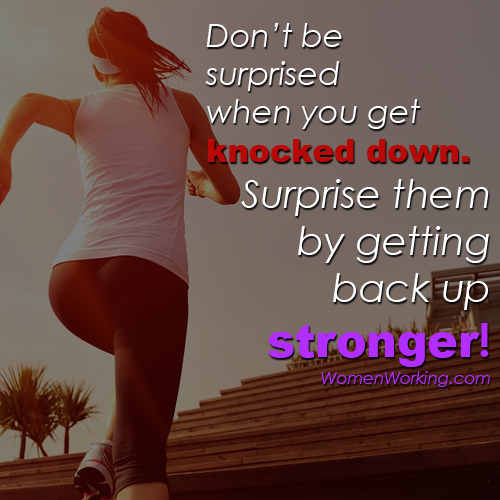 Don't be surprised when you get knocked down. Surprise them by getting up stronger! http://t.co/1QlbvuiIJR