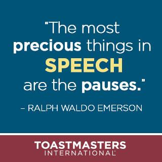"""The most precious things in speech are the pauses."" - Ralph Waldo Emerson #Toastmasters #communication http://t.co/qvsnmmLm5N"