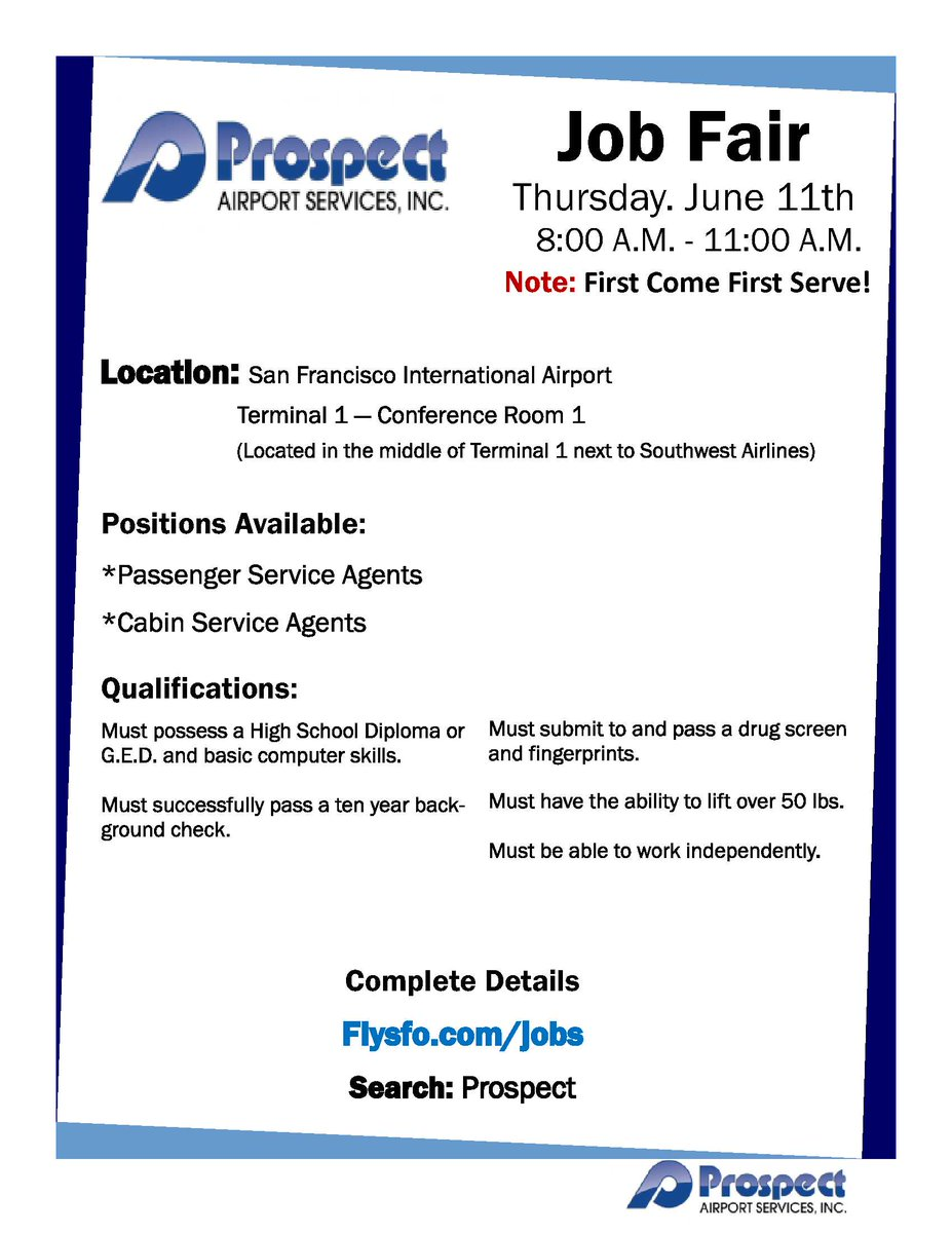 RT @Work4SF: @flySFO  is hosting a Job Fair on 6/11/15 from 8 am to 11 am.