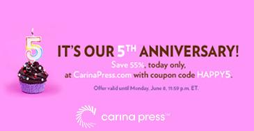 Celebrate five years of @CarinaPress by saving 55% at http://t.co/6kFbqcyTb0—today only! Use coupon code HAPPY5. http://t.co/CFnEEIWhEP
