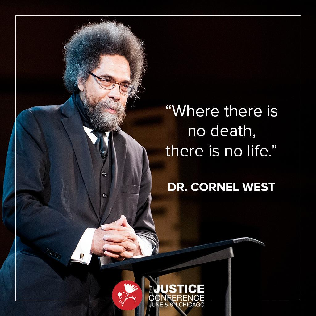 """""""To love is to learn how to die."""" @CornelWest #Justice15 http://t.co/Hgqsn2Kae1"""