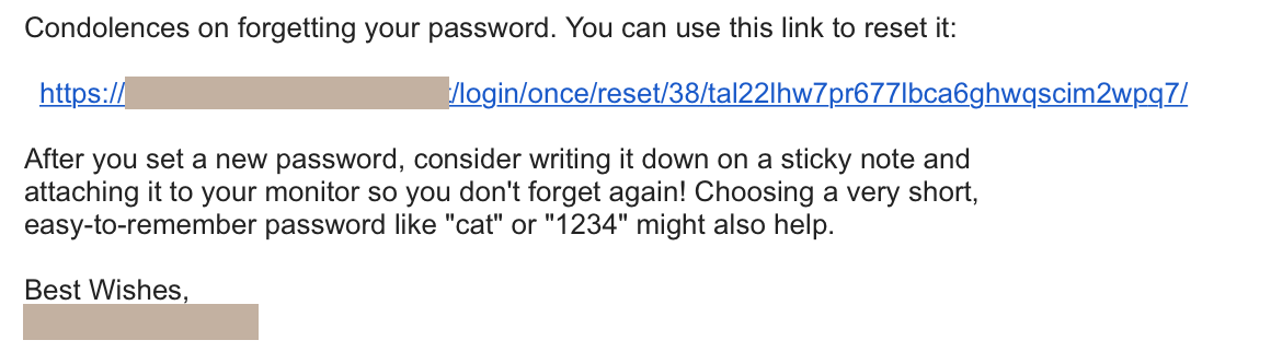 "no joke. i just received this password reset email with ""security advice"" http://t.co/Is2obwQQ4n"