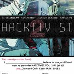 You can pre-order copies of the first issue of HACKTIVIST VOL. 2 now at your local comic shop. It debuts July 29! http://t.co/8kGNNuEDCi