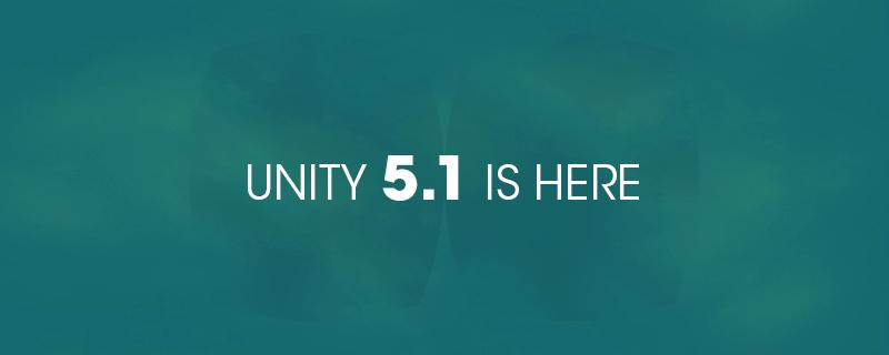 Unity 5.1 is here! http://t.co/5GEWx38Ywu #unity5 http://t.co/YwiinvDfLG