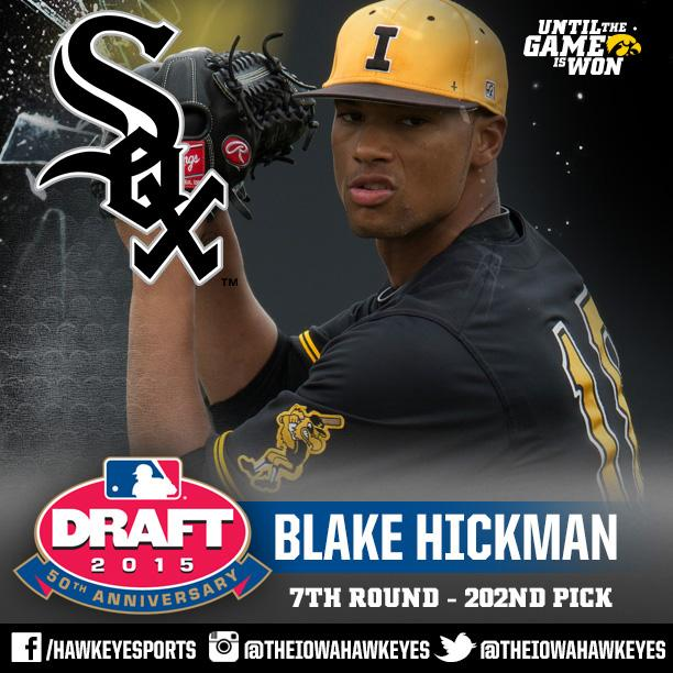 Iowa Baseball (@UIBaseball): @BlakeHickman18 was selected with the 202nd pick in the 7th round by the @whitesox #Hawkeyes #Until #Hellerball http://t.co/XwtJwpWfaR