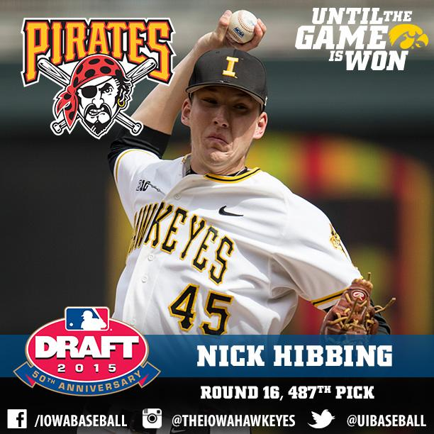 Iowa Baseball (@UIBaseball): Congrats to @NickHibbing who was selected by the @Pirates in the 16th Round of the MLB Draft.  #Hawkeyes #Hellerball http://t.co/9w8IByJnP5