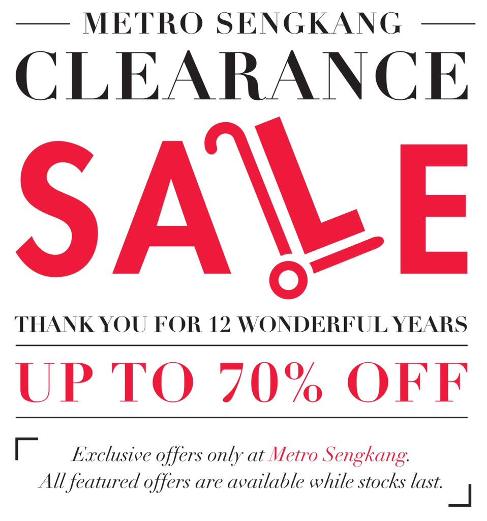 Metro Sengkang Clearance Sale is now on! Enjoy exclusive offers of up to 70% OFF. T&Cs apply. http://t.co/x5R4uAD9WB http://t.co/yNvAhdThTV