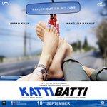 Teaser poster of #KattiBatti. Stars Kangna Ranaut and Imran Khan. Directed by Nikhil Advani. Produced by UTV. http://t.co/XV318bktdN
