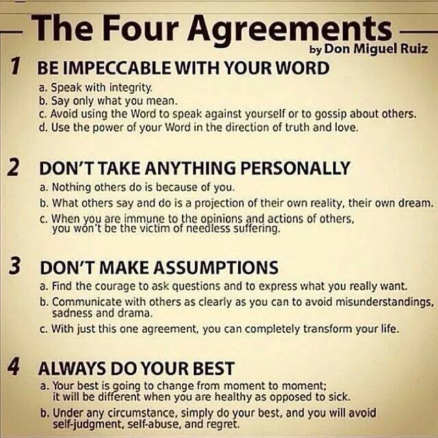 #TheFourAgreements Words to live by... http://t.co/0act11r9Tu