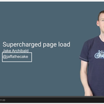 Supercharging page load [Video] http://t.co/mWq4vjW5KT http://t.co/q1gOlClRrJ