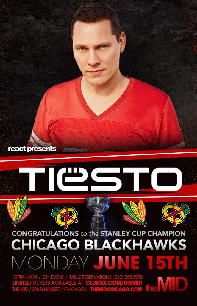 JOIN ME at @themidchicago with the man @tiesto to celebrate the chicago Blackhawks winning the Stanley cup !! http://t.co/Tq9MZzjxdB