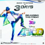 RT @utvfilms: Dance to express, not to impress! Disney's #ABCD2 in 3D in cinemas this Friday! #3DaysToGo http://t.co/VUyEfRKsYj