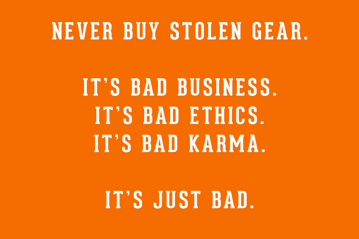 Please Don't Buy Stolen Gear http://t.co/GzwWwjQf7p http://t.co/YhSyZhoXAN