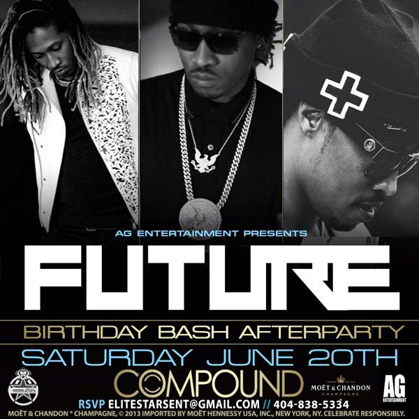 This Saturday @1future Hosts #COMPOUND RSVP ELITESTARSENT@GMAIL.COM FREE VIP ENTRY BEFORE 11:30 http://t.co/Mzy2xZ2any