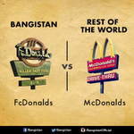 RT @Bangistan: FcDonald's killer fast food is a Bangistani favorite. http://t.co/02gStKPlhS