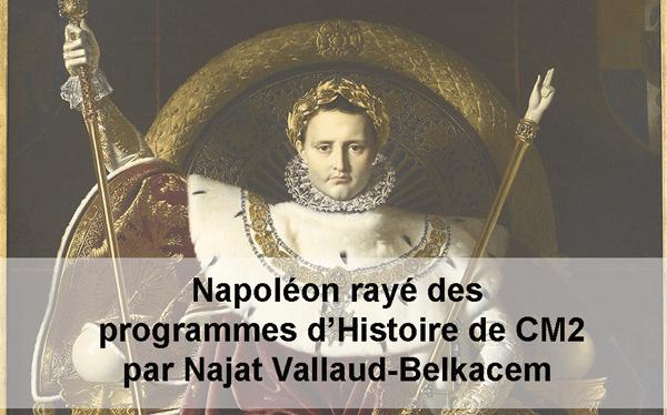 #Napoléon rayé des programmes d'Histoire de CM2 par @najatvb #Scandale #Waterloo200  http://t.co/JL6bXqIqF7 http://t.co/rws5F52bVq