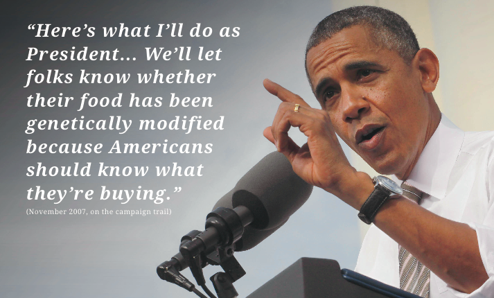 Remember this? In 2007, while running for President, President Obama promised to #labelGMOs. http://t.co/iON5FXtH2F