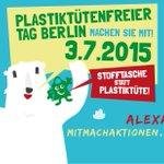 Heute #PlastiktütenfreierTag. Mitmachaktionen, Modeschau und mehr auf dem Alexanderplatz #Berlin. http://t.co/TIHCKDNdQ2