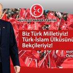 Biz Türk Milletiyiz. Türk-İslam Ülküsünün Yılmaz Bekçileriyiz! MHP Genel Başkanı Devlet BAHÇELİ http://t.co/WG3YvcrbOd