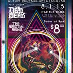 Check out the poster for the CD release party on August 1st! @CactusClubMKE @TheDeadDeads #HauntedHeads #Milwaukee http://t.co/aI52bIZ41F