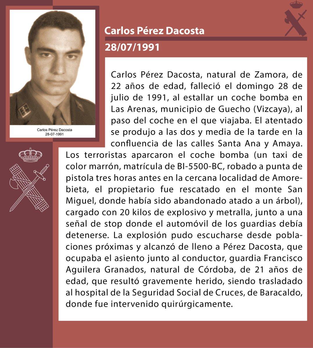 #InMemoriam Guardia civil Carlos Pérez Dacosta, asesinado por #ETA en Guecho #Vizcaya el 28 de julio de 1991#DEP