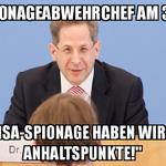 Keine Anhaltspunkte für NSA-Spionage. Hier der Beweis liebe @tagesschau ;-))) RT @TiloJung: Maaßen knows best http://t.co/YFZQQr5u3E